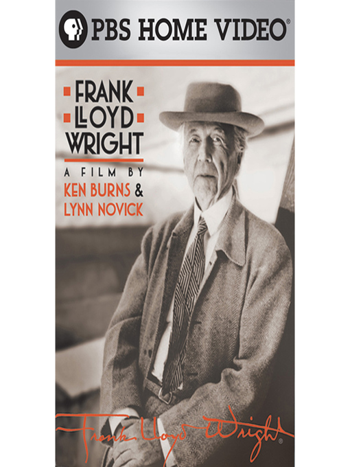 Title details for Frank Lloyd Wright: A Film by Ken Burns & Lynn Novick, Part 1 by Ken Burns - Available