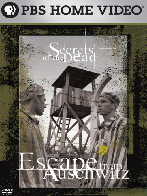 Title details for Escape from Auschwitz by Educational Broadcasting Corporation - Wait list