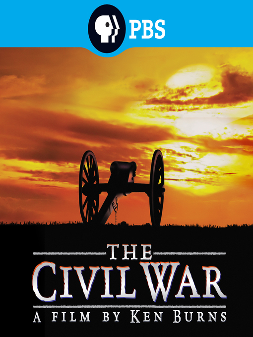 Title details for The Civil War, Episode 9 by Ken Burns - Available