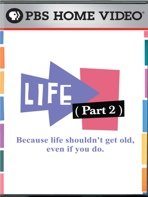 "Title details for Best of ""Life, Part 2"" by Twin Cities Public Television, Inc. - Wait list"