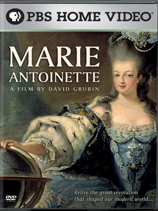 Title details for Marie Antoinette by David Grubin Productions, Inc. - Wait list