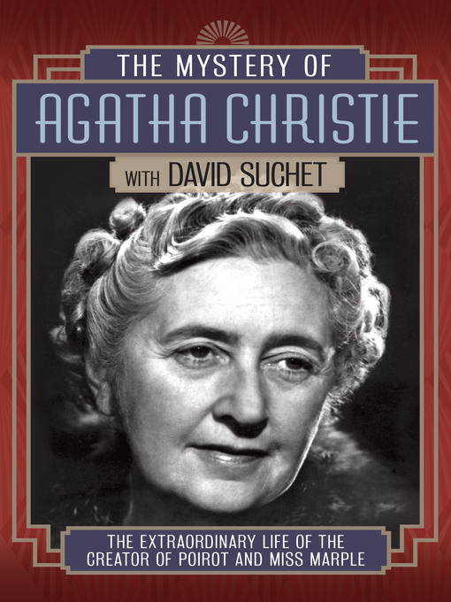 Title details for The Mystery of Agatha Christie with David Suchet by Clare Lewis - Wait list