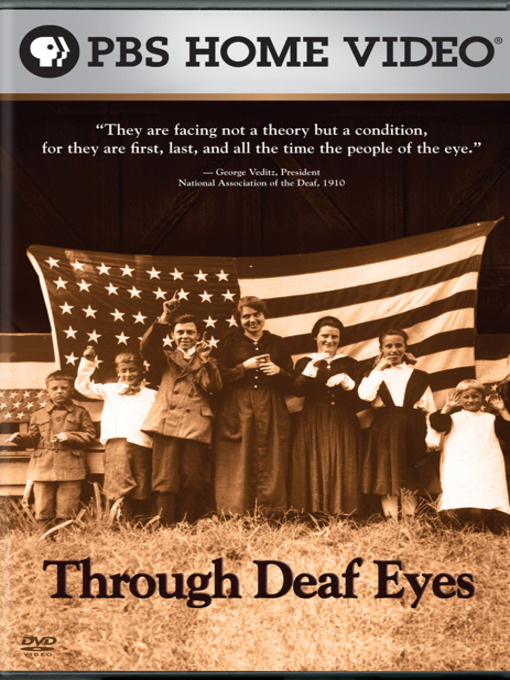 Title details for Through Deaf Eyes by WETA Washington, D.C. - Available