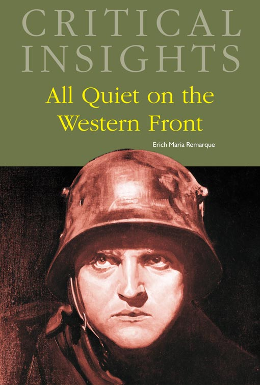 critical essay on all quiet on the western front Unlike many other war novels, all quiet on the western front does not attempt to romanticize war throughout war every army man faces the horrors of watching their comrade's die and the act of firing on a fellow human being in all quiet on the western front, paul and his classmates experience.