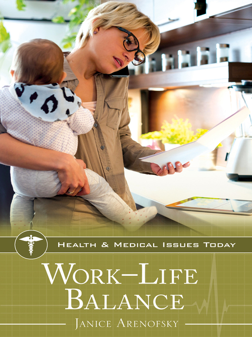 Title details for Work–Life Balance by Janice Arenofsky - Available