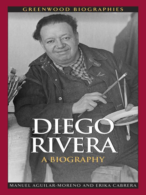 Title details for Diego Rivera by Manuel Aguilar-Moreno - Available