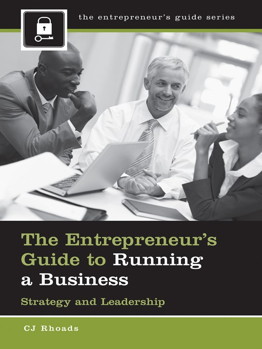 The Entrepreneur's Guide to Running a Business Strategy and Leadership