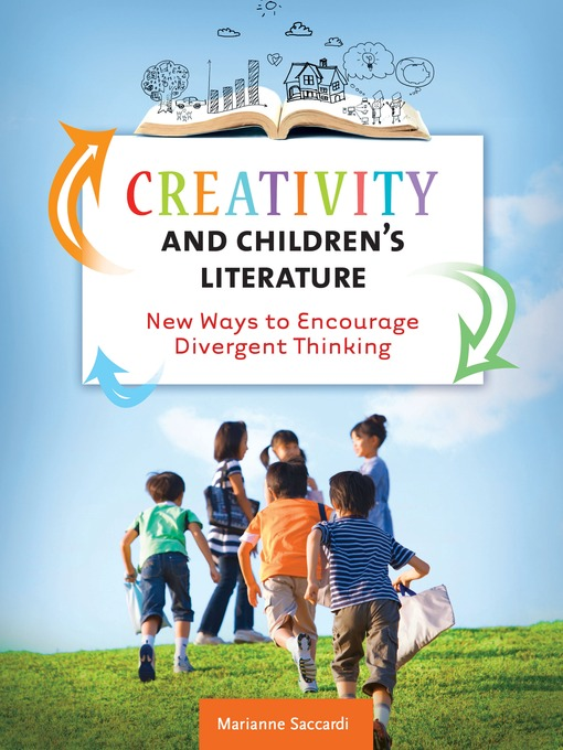 Title details for Creativity and Children's Literature by Marianne Saccardi - Available