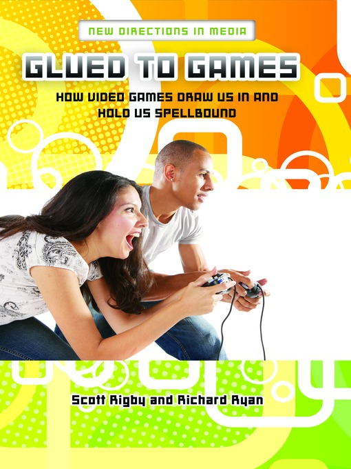 Title details for Glued to Games by Scott Rigby - Available