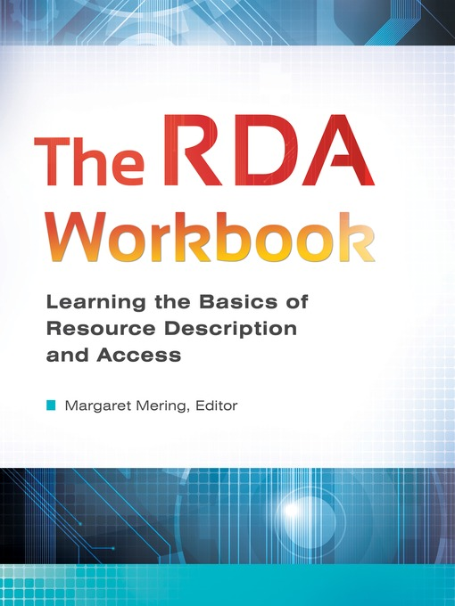 Title details for The RDA Workbook by Margaret Mering - Available