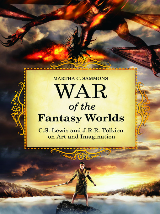 Title details for War of the Fantasy Worlds by Martha C. Sammons - Available