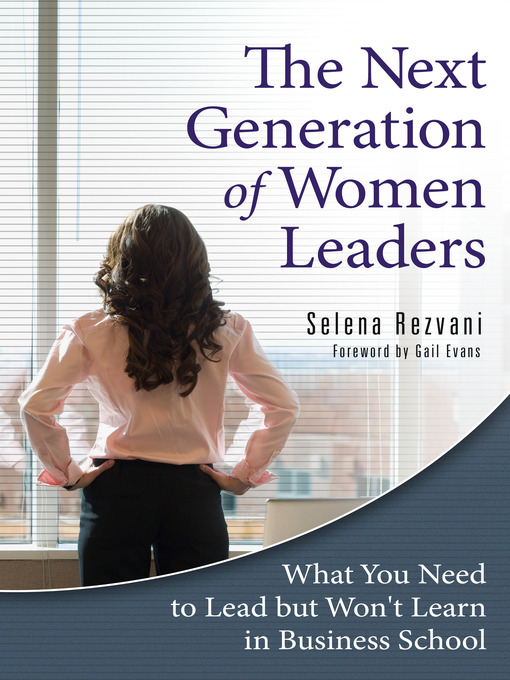 Title details for The Next Generation of Women Leaders by Selena Rezvani - Available