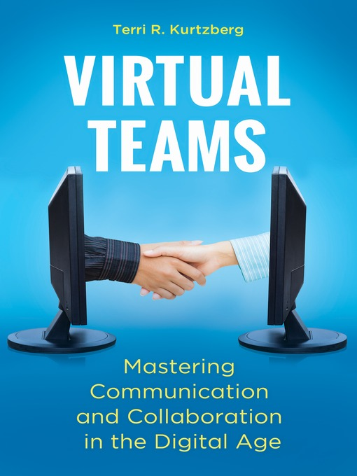 Title details for Virtual Teams by Terri R. Kurtzberg - Available