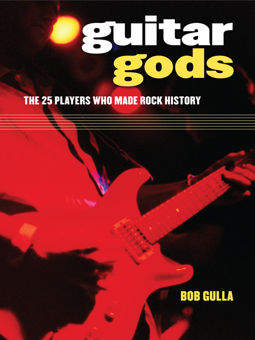 Title details for Guitar Gods by Bob Gulla - Available