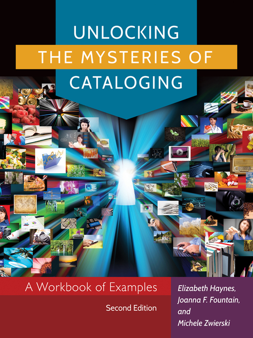 Title details for Unlocking the Mysteries of Cataloging by Elizabeth Haynes - Available