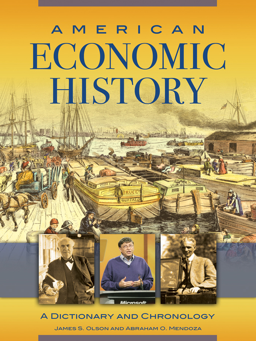 Title details for American Economic History by James S. Olson - Wait list