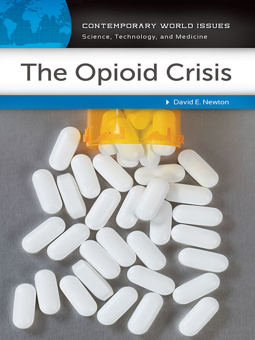 Title details for The Opioid Crisis by David E. Newton - Available