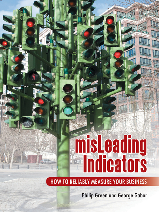 misLeading Indicators How to Reliably Measure Your Business