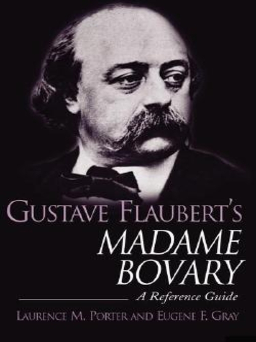 a plot summary of gustave flauberts madame bovary The power of madame bovary stems from flaubert's determination to render each object of his scrutiny exactly as it looks, or sounds or smells or feels or tastes  if the plot was a.