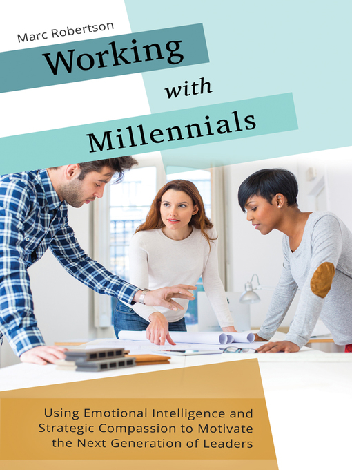 Title details for Working with Millennials by Marc Robertson - Wait list