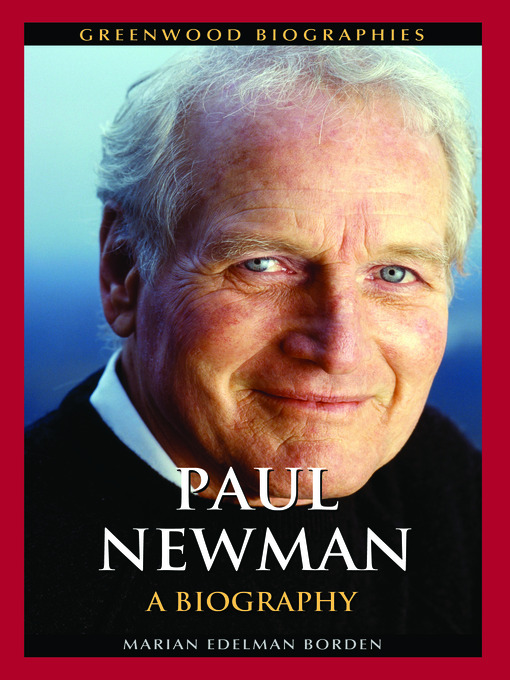 Title details for Paul Newman by Marian Edelman Borden - Available
