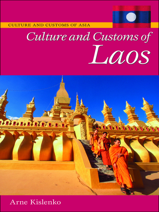 Title details for Culture and Customs of Laos by Arne Kislenko - Wait list