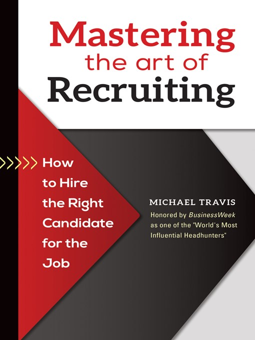 Title details for Mastering the Art of Recruiting by Michael Travis - Available