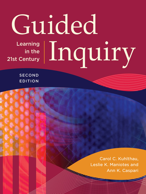 Title details for Guided Inquiry by Carol C. Kuhlthau - Available