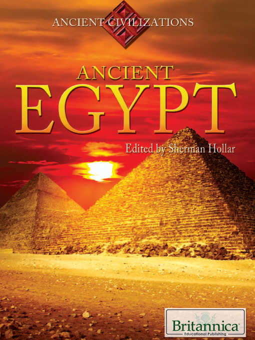 Ancient Egypt by Britannica Educational Publishing