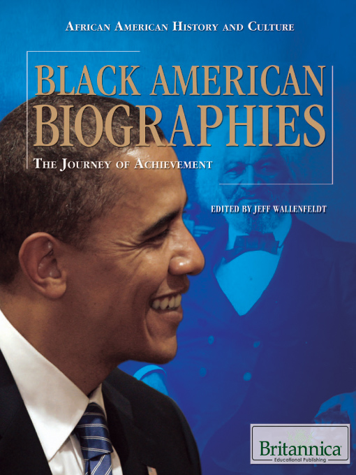 Title details for Black American Biographies by Britannica Educational Publishing - Wait list