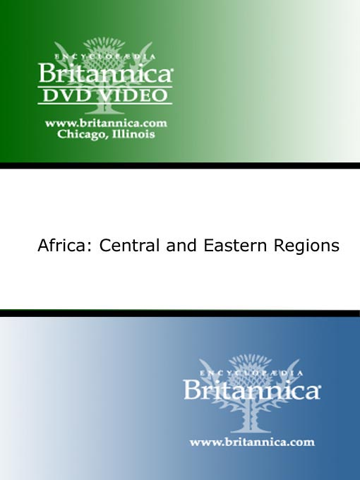 Title details for Africa: Central and Eastern Regions by Encyclopaedia Britannica - Available