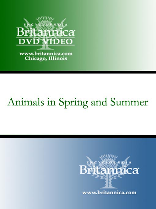 Title details for Animals in Spring and Summer by Encyclopaedia Britannica - Available
