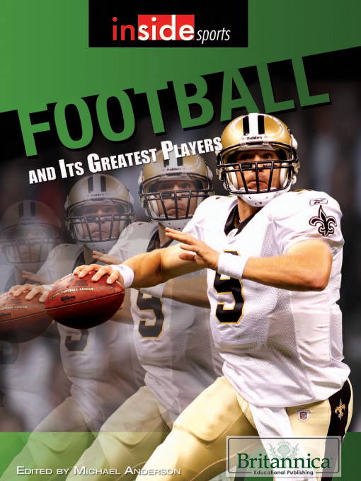 Title details for Football and Its Greatest Players by Britannica Educational Publishing - Wait list