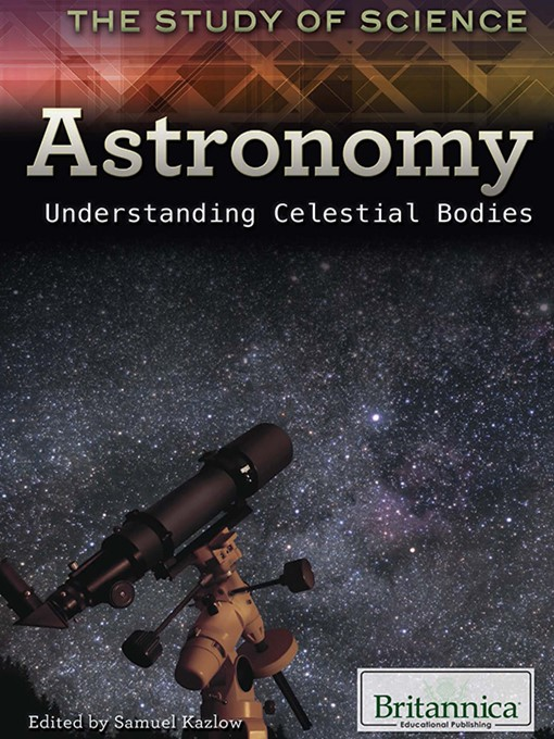Title details for Astronomy by Britannica Educational Publishing - Available