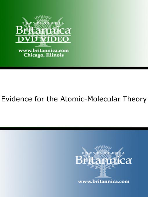 Title details for Evidence for the Atomic-Molecular Theory by Encyclopaedia Britannica - Available