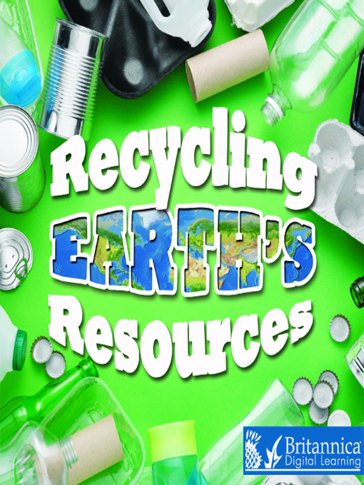 Title details for Recycling Earth's Resources by Barbara Webb - Available