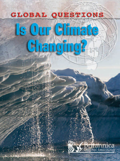 Title details for Is Our Climate Changing? by Anne Rooney - Available
