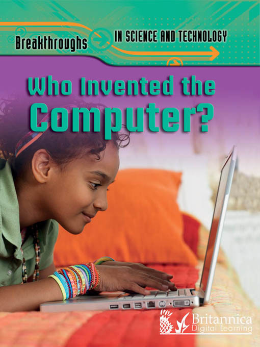 Title details for Who Invented the Computer? by Robert Snedden - Available