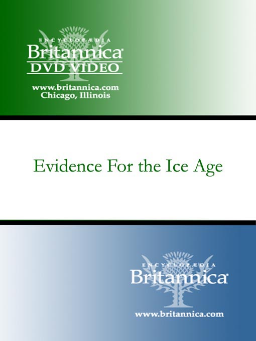 Title details for Evidence For the Ice Age by Encyclopaedia Britannica - Available