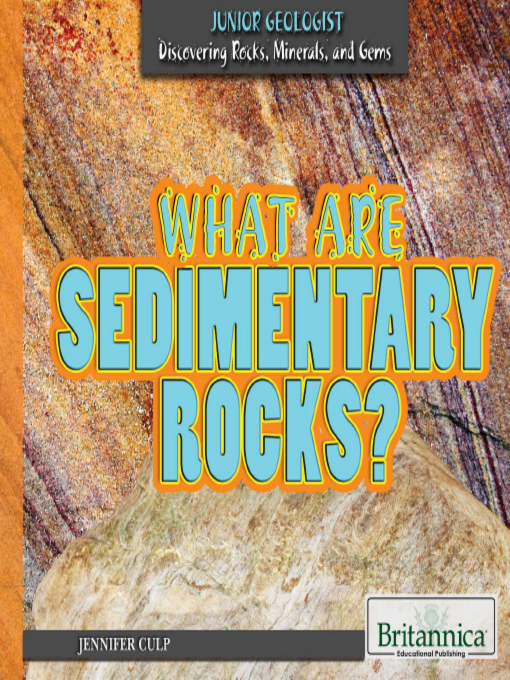 Title details for What Are Sedimentary Rocks? by Jennifer Culp - Available
