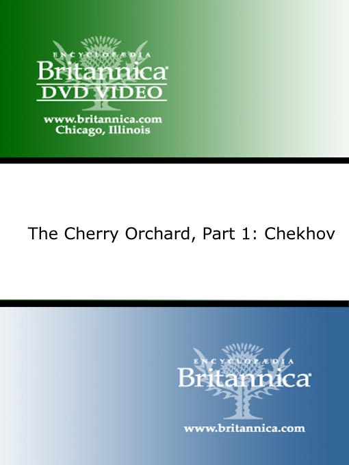 Title details for The Cherry Orchard, Part I by Encyclopaedia Britannica - Available