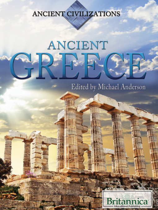 Ancient Greece by Britannica Educational Publishing