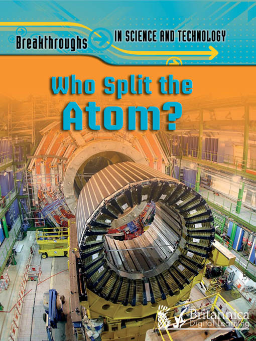 Title details for Who Split the Atom? by Anna Claybourne - Available