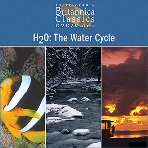 Title details for H2O: The Water Cycle: Part 1 of 3 by Encyclopaedia Britannica - Available