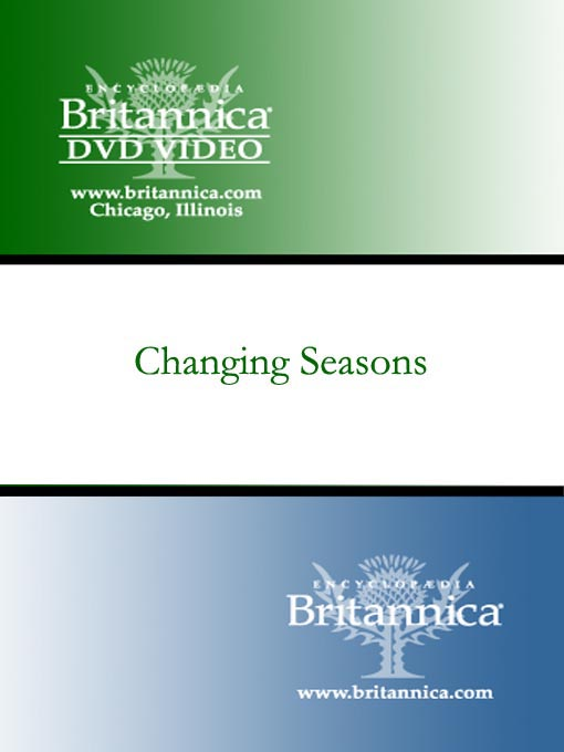 Title details for Changing Seasons by Encyclopaedia Britannica - Available