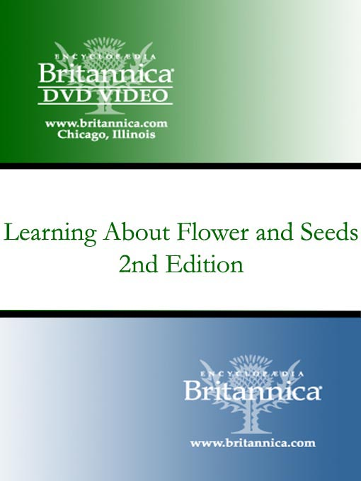 Title details for Learning About Flower and Seeds by Encyclopaedia Britannica - Available