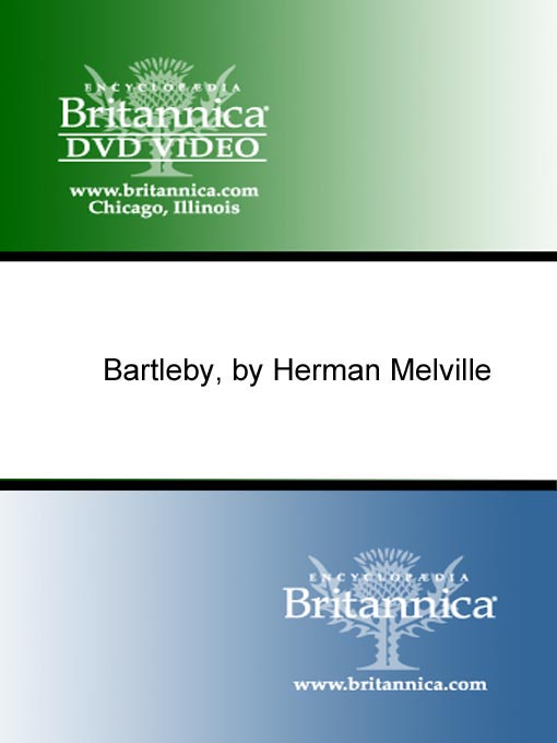 Title details for Bartleby, by Herman Melville by Encyclopaedia Britannica - Available