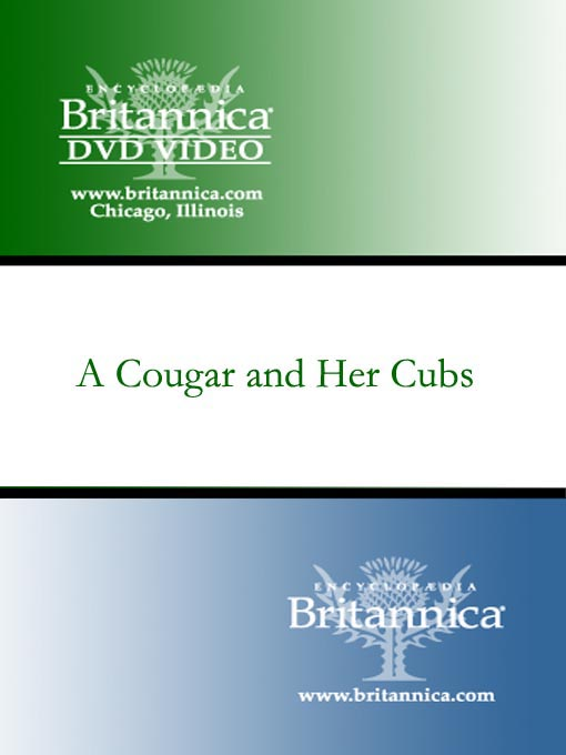 Title details for A Cougar and Her Cubs by Encyclopaedia Britannica - Available