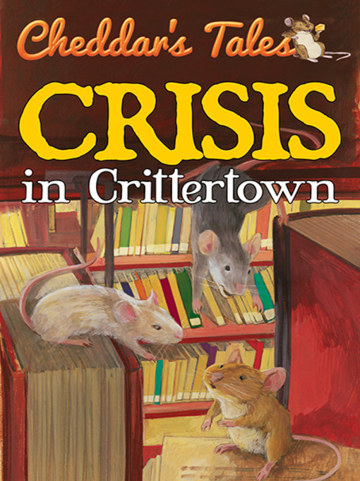 Title details for Crisis in Crittertown by Justine Fontes - Available