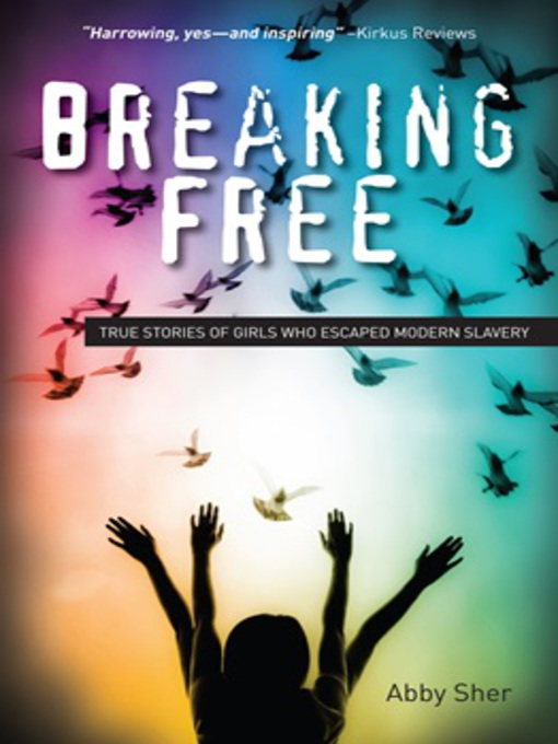Title details for Breaking Free by Abby Sher - Wait list